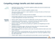 Compelling strategic benefits and client outcomes